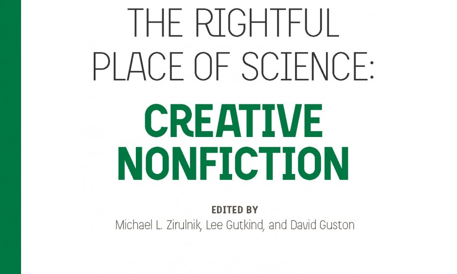 cover of The Rightful Place of Science: Creative Nonfiction
