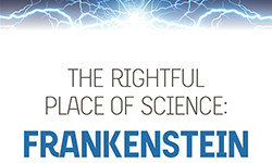 The Rightful Place of Science: Frankenstein