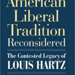 The American Liberal Tradition Reconsidered